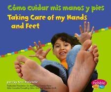 Como cuidar mis manos y pies  Taking Care of My Hands and Feet (Cuido mi salud