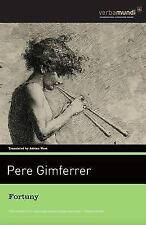 Fortuny by Pere Gimferrer (2015, Paperback)