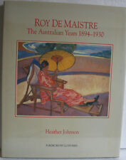 Roy de Maistre: The Australian Years. Heather Johnson (1988) Hardcover