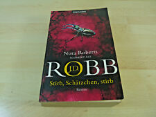Nora Roberts als J.D. Robb: Stirb, Schätzchen, stirb / Taschenbuch