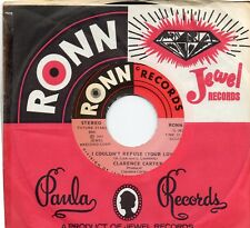 CLARENCE CARTER  I COULDN'T REFUSE (YOUR LOVE)/WHAT WAS I SUPPOSED TO DO US RONN