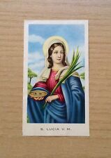 SANTINI - IMMAGINE DI S.LUCIA VERGINE E MARTIRE - EGIM 12 -ORIGINAL HOLY PICTURE