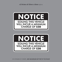 Minimum Soiling Charge £50 Sticker Ideal For Taxi Coach Bus Minibus - SKU3140