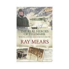 The Real Heroes of Telemark by Raymond Mears