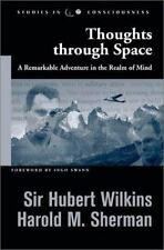 Thoughts through Space: A Remarkable Adventure in the Realm of Mind (Studies in