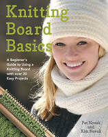 Knitting Board Basics : A Beginner's Guide to Usin