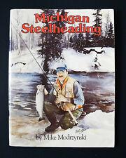 Michigan Steelheading by Mike Modrzynski (1986,PB) MI United Conservation Clubs