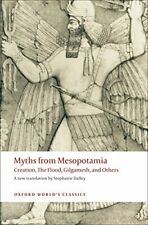 Myths from Mesopotamia Creation  The Flood  Gilgamesh  and Ot New Paperback Book