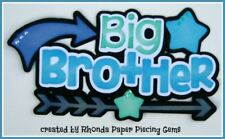 BIG BROTHER FAMILY title paper piecing Premade Scrapbook Pages album by Rhonda