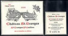 Etiquettes Château St. GEORGES. 2006. SAINT-GEORGES - SAINT EMILION