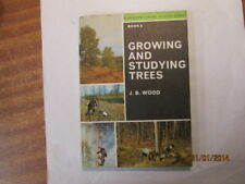 Good - Growing and Studying Trees (Blandford's Rural Studies Series; Book 8) - W