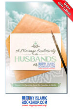 A Message Exclusively to the Husbands by Sh Abu Furayhan Jamal Islamic Book Gift