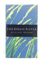 The Grass Sister by Gillian Mears Australian literature used hardback dustjacket