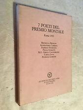 7 POETI DEL PREMIO MONTALE ROMA 1993 BRUSCHI CARRERA FIORENZO GORETTI CALANDRONE