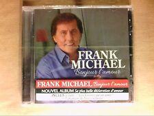 CD / FRANK MICHAEL / BONJOUR L'AMOUR / NEUF SOUS CELLO
