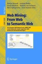 Web Mining - From Web to Semantic Web : First European Web Mining Forum, EWMF...