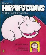 There's a Hippopotamus on Our Roof Eating Cake by Hazel Edwards (Paperback, 200…