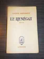 Le renégat - André Armandy - numéroté