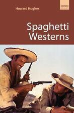 Spaghetti Westerns by Howard Hughes Paperback Book (English)