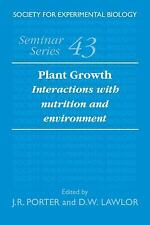 Plant Growth : Interactions with Nutrition and Environment 43 (2008, Paperback)