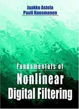 Fundamentals of Nonlinear Digital Filtering (Electronic Engineering Systems), Ku