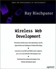 Wireless Web Development, Ray Rischpater, Good Book