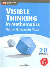 Visible Thinking in Mathematics 2B by SingaporeMath