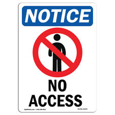 Osha Notice - No Access Sign With Symbol | Heavy Duty Sign or Label
