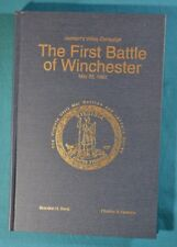The First Battle of Winchester Beck Grunder Signed Limited First Civil War