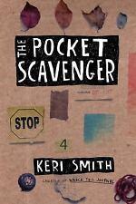The Pocket Scavenger: By Keri Smith