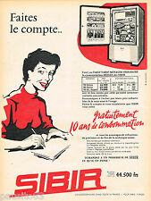 PUBLICITE ADVERTISING 075  1957  SIBIR   frigidaire réfrigérateur