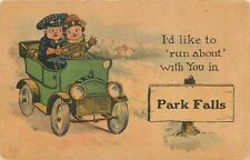 """""""I'd Like to Run About With You"""" in Park Falls Wisconsin~Vintage Auto~1914 PC"""