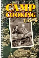Camp Cooking 100 years (pb, spiral binding) Forest Service History Staff