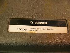 Robinair 10500 GM A6 A/C Compressor Tool Set Kit Chevy Buick Cadillac Pontiac