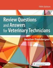 Review Questions and Answers for Veterinary Technicians, 5e 2016