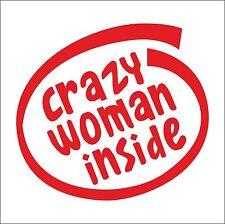 CRAZY WOMAN Inside decal sticker vinyl art car home joke fun funny decoration