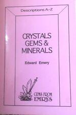 CRYSTALS GEMS & MINERALS Descriptions A-Z