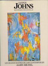 ART CONTEMPORAIN Georges BOUDAILLE Jasper JOHNS Editions Albin Michel