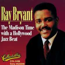 Ray Bryant: Madison Time With A Hollywood Jazz Beat NEW CD
