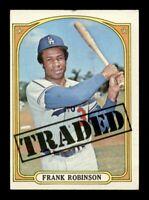 1972 Topps Set Break # 754 Frank Robinson Traded EX-MINT *OBGcards*