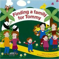 Finding a Family for Tommy (British Assoc/Adoption & Fostr) by Rebecca Daniel, N