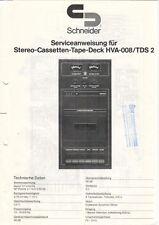 SCHNEIDER - HVA-008 / TDS 2 Tape Deck - Serviceanweisung Schaltbild - B10548