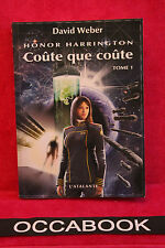 Honor Harrington, tome 11 : Coûte que coûte I - David Weber