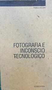 Franco Vaccari, Fotografia e inconscio tecnologico, Agorà, 1994
