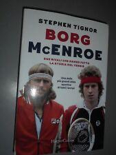 Borg McEnroe di Stephen Tignor I libri de La Gazzetta dello Sport