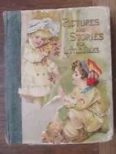 1909 Pictures And Stories For Little Folks Beautifully Illustrated Antique book