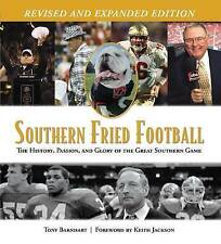Southern Fried Football: The History, Passion, and Glory of the Great-ExLibrary