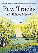 Paw Tracks: A Childhood Memoir, New, O'Connor, Denis Book
