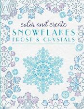 Coloring Book For Adults Christmas Color Create Snowflakes Frost Crystals NEW