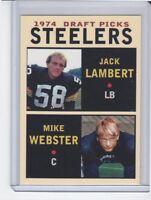 Jack Lambert / Mike Webster Pittsburgh Steelers '74 Draft Picks #3 rookie stars